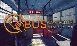 Bus Controller Simulator (Full) Latest Version Free Download